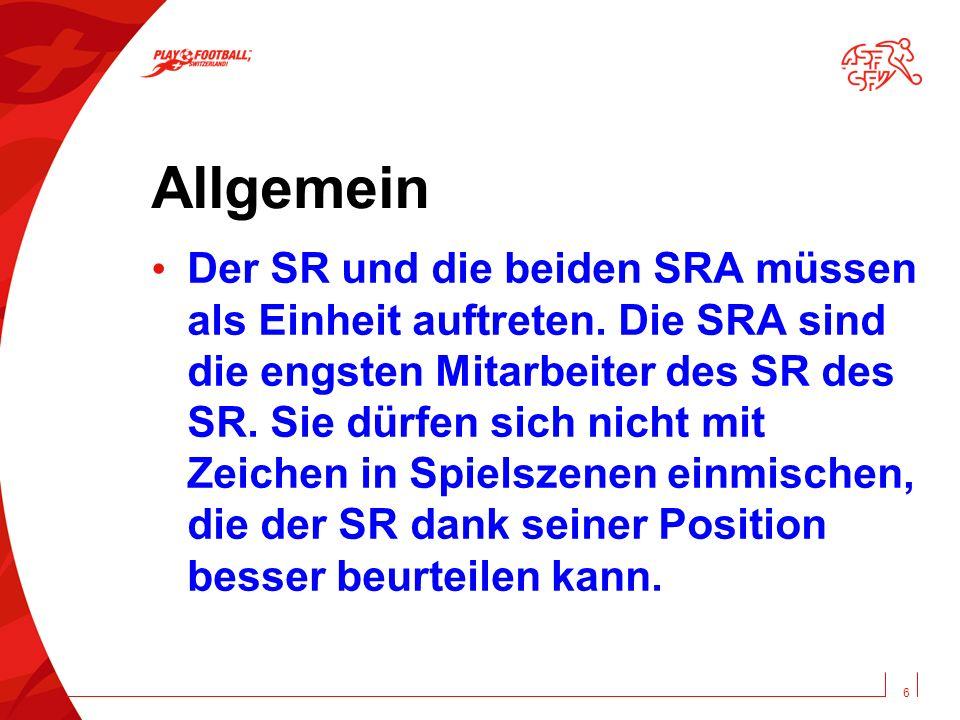 Allgemein Der SR und die beiden SRA müssen als Einheit auftreten.