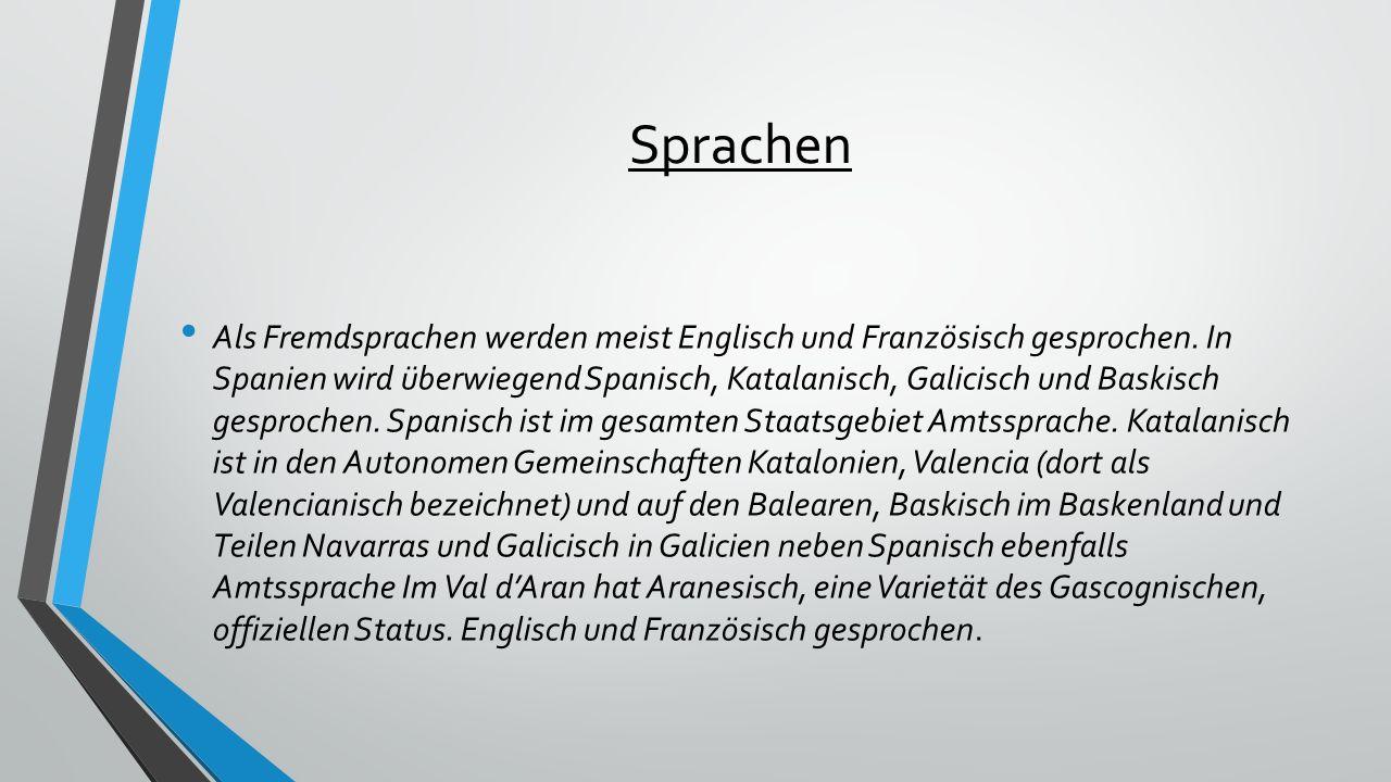 Sprachen Als Fremdsprachen werden meist Englisch und Französisch gesprochen.