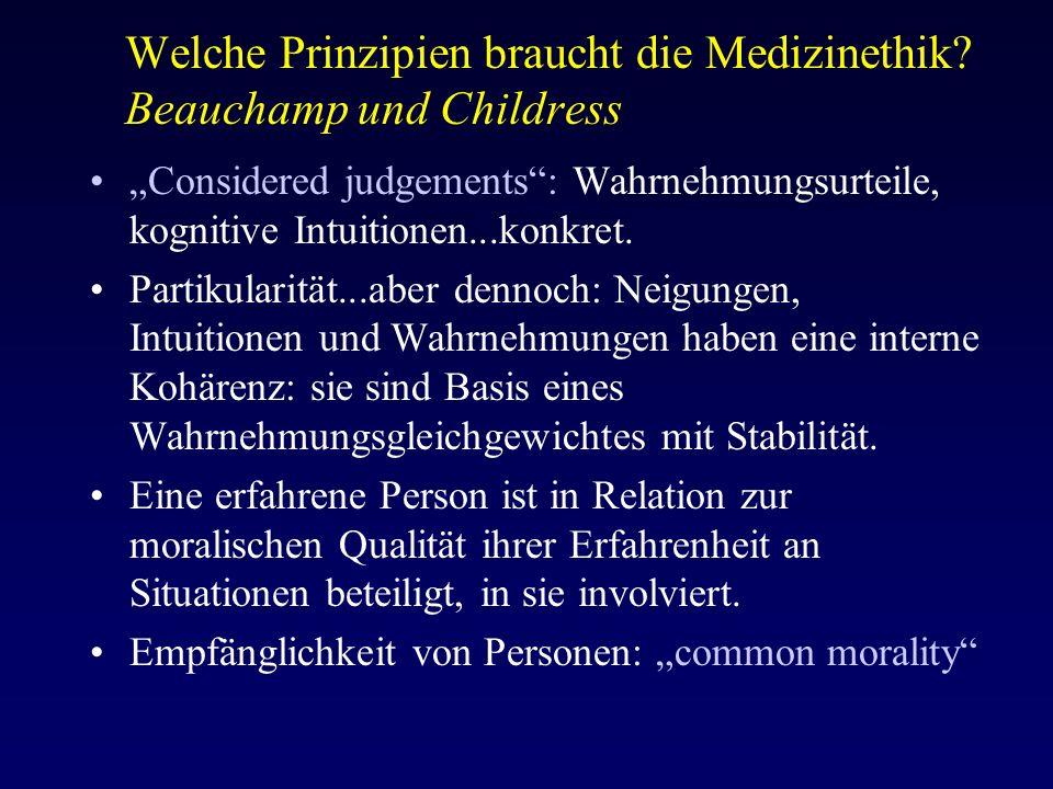 Welche Prinzipien braucht die Medizinethik.