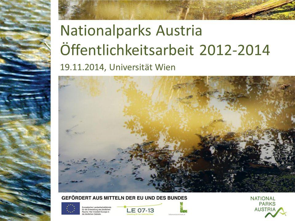 Nationalparks Austria Öffentlichkeitsarbeit 2012-2014 19.11.2014, Universität Wien