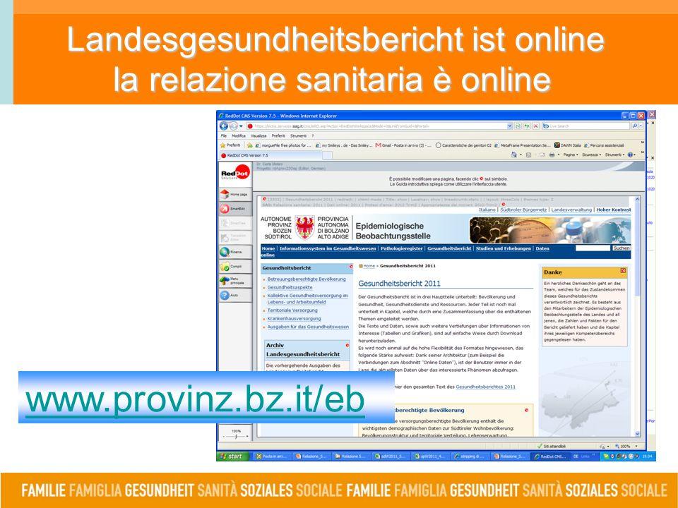 Landesgesundheitsbericht ist online la relazione sanitaria è online www.provinz.bz.it/eb