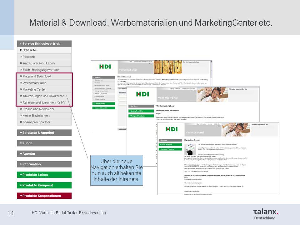 HDI VermittlerPortal für den Exklusivvertrieb 14 Material & Download, Werbematerialien und MarketingCenter etc.