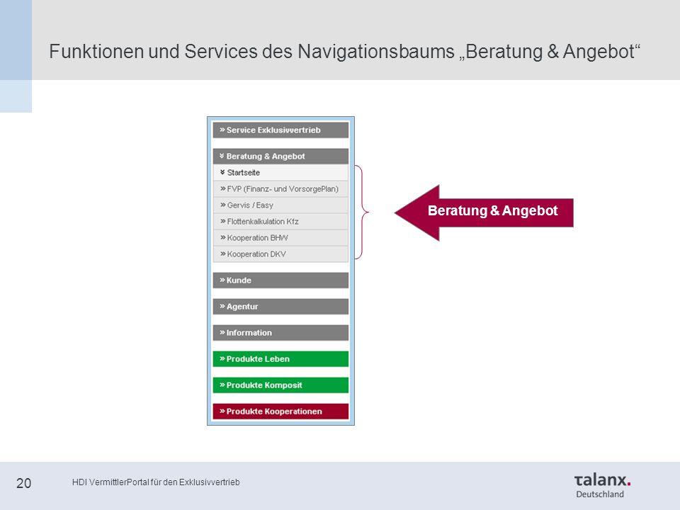 """HDI VermittlerPortal für den Exklusivvertrieb 20 Funktionen und Services des Navigationsbaums """"Beratung & Angebot Beratung & Angebot"""