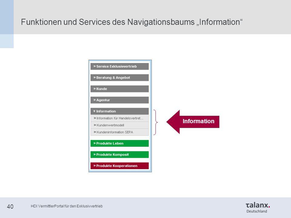"""HDI VermittlerPortal für den Exklusivvertrieb 40 Funktionen und Services des Navigationsbaums """"Information Information"""