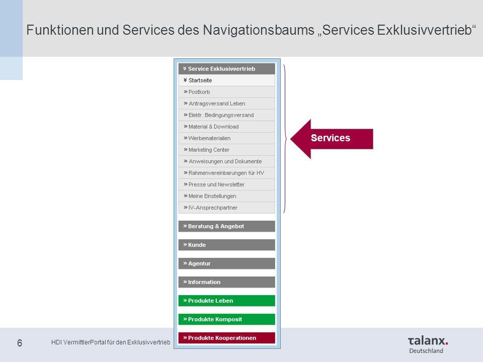 """HDI VermittlerPortal für den Exklusivvertrieb 6 Funktionen und Services des Navigationsbaums """"Services Exklusivvertrieb Services"""