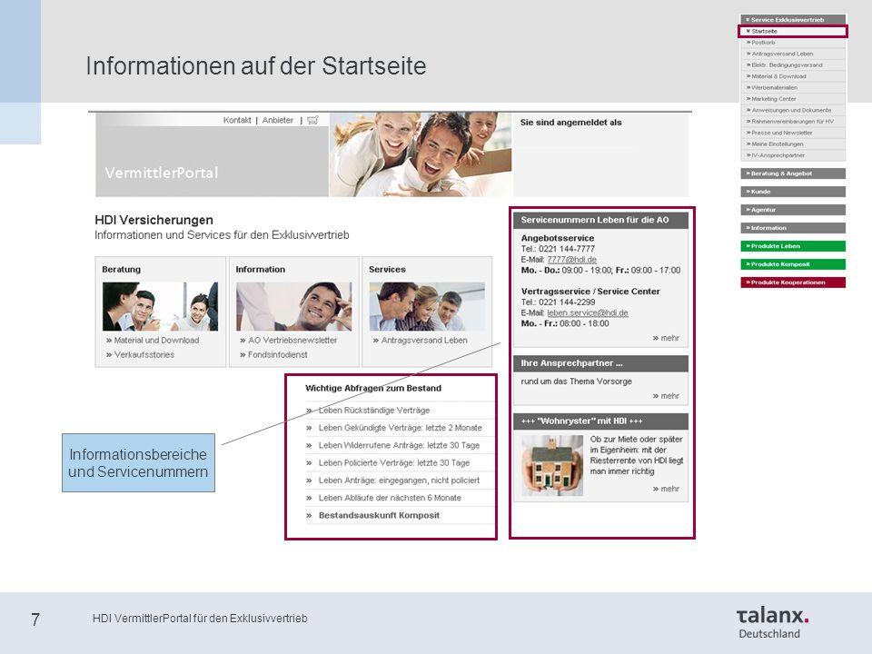 HDI VermittlerPortal für den Exklusivvertrieb 7 Informationen auf der Startseite Informationsbereiche und Servicenummern