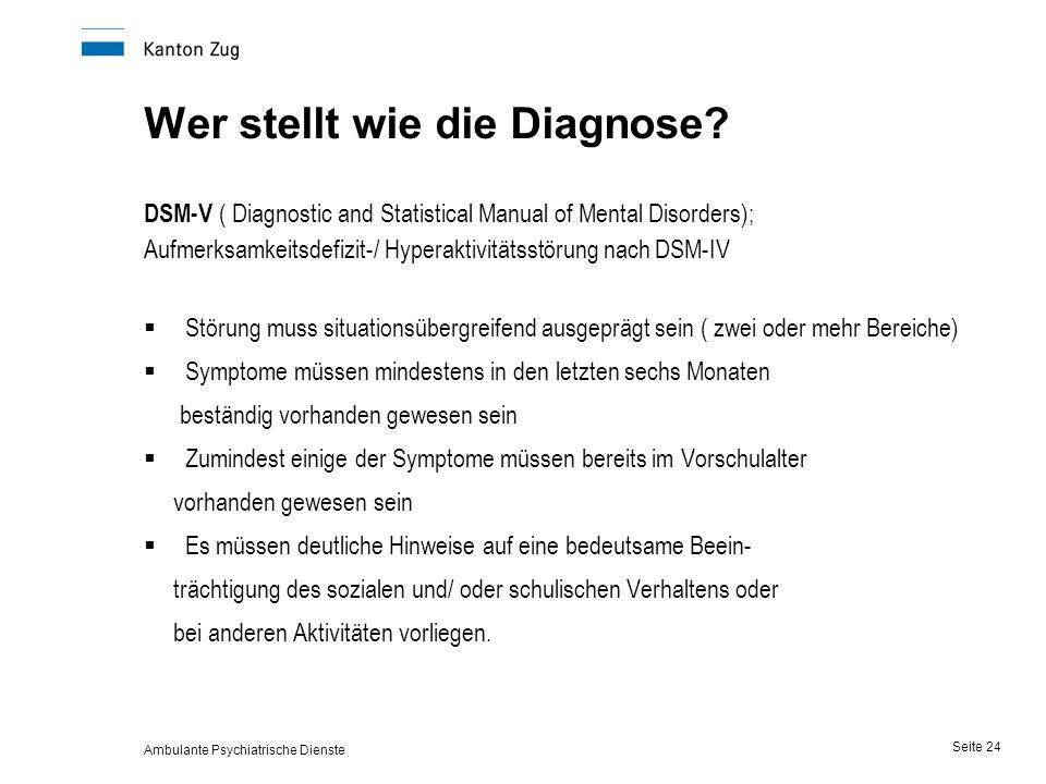 Ambulante Psychiatrische Dienste Seite 24 Wer stellt wie die Diagnose.
