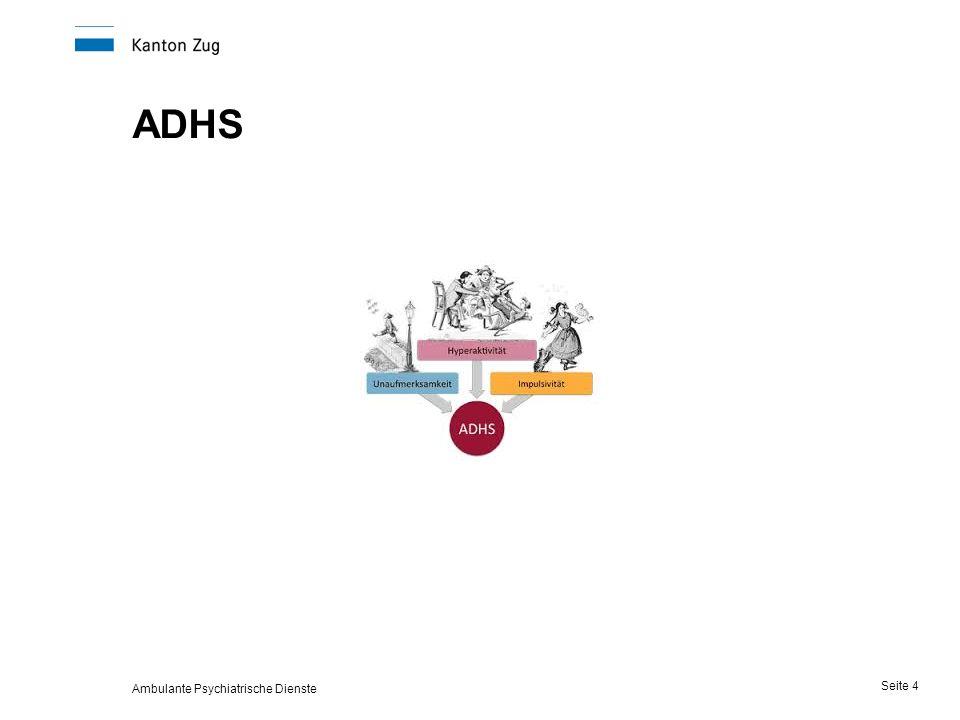 ADHS Ambulante Psychiatrische Dienste Seite 4
