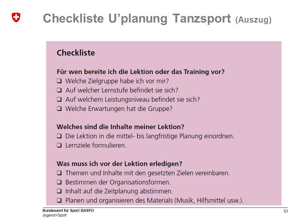 53 Bundesamt für Sport BASPO Jugend+Sport Checkliste U'planung Tanzsport (Auszug)