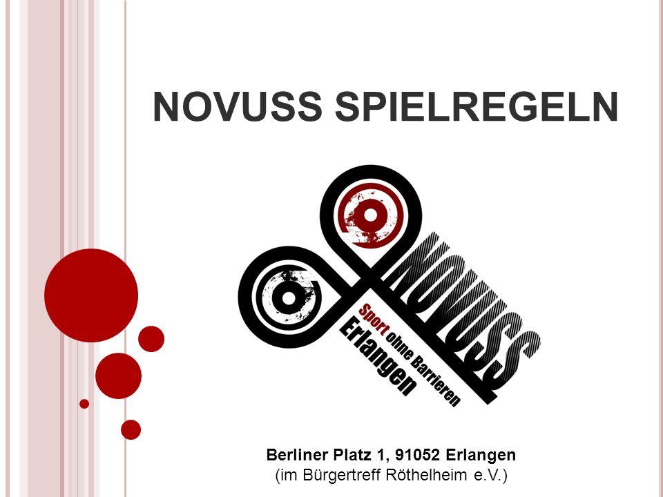 NOVUSS SPIELREGELN Berliner Platz 1, 91052 Erlangen (im Bürgertreff Röthelheim e.V.)