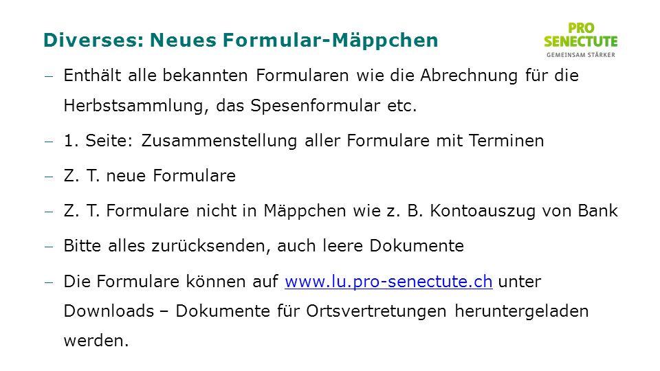 Diverses: Neues Formular-Mäppchen Enthält alle bekannten Formularen wie die Abrechnung für die Herbstsammlung, das Spesenformular etc.