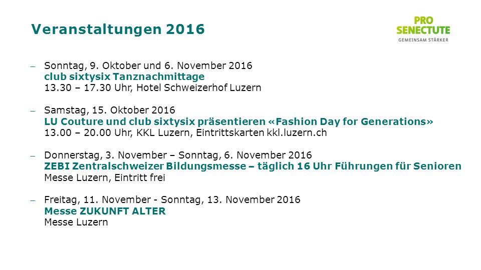 Veranstaltungen 2016 Sonntag, 9. Oktober und 6.