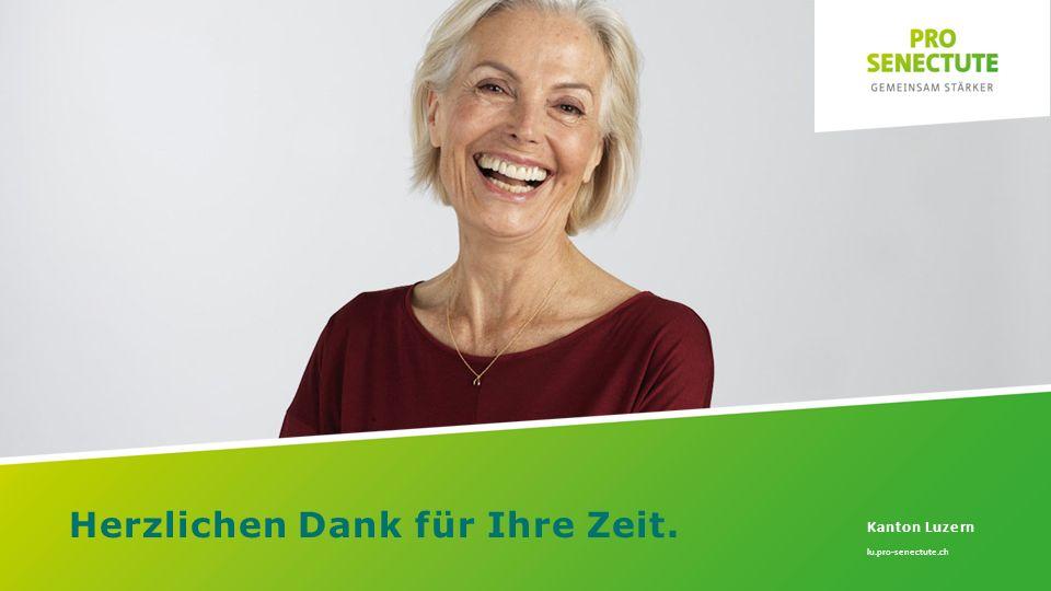Herzlichen Dank für Ihre Zeit. Kanton Luzern lu.pro-senectute.ch