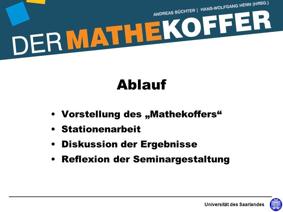 """Vorstellung des """"Mathekoffers Stationenarbeit Diskussion der Ergebnisse Reflexion der Seminargestaltung Universität des Saarlandes Ablauf"""