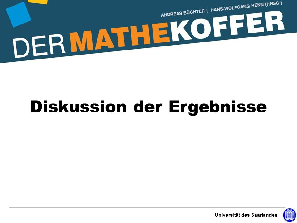 Universität des Saarlandes Diskussion der Ergebnisse