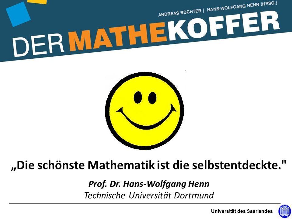"""""""Die schönste Mathematik ist die selbstentdeckte. Prof."""