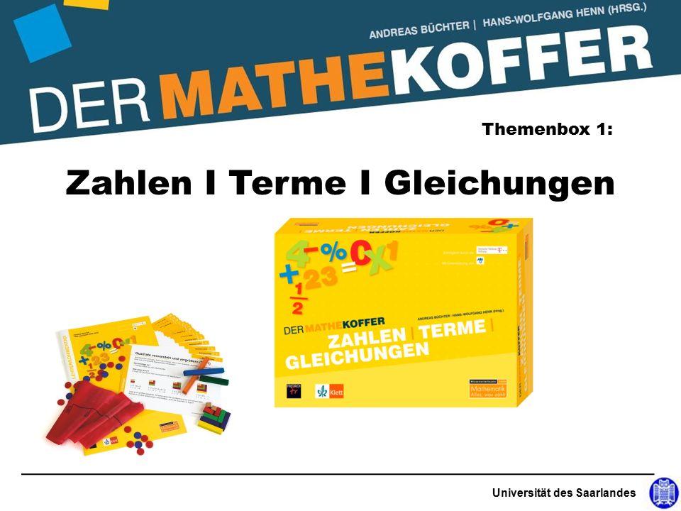 Universität des Saarlandes Zahlen I Terme I Gleichungen Themenbox 1: