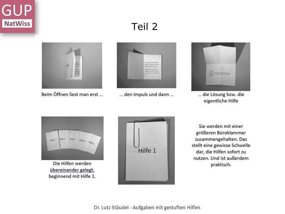Teil 2 Dr. Lutz Stäudel - Aufgaben mit gestuften Hilfen