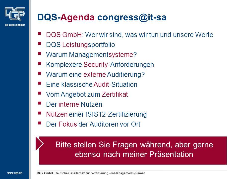 www.dqs.de DQS GmbH Deutsche Gesellschaft zur Zertifizierung von Managementsystemen  DQS GmbH: Wer wir sind, was wir tun und unsere Werte  DQS Leistungsportfolio  Warum Managementsysteme.