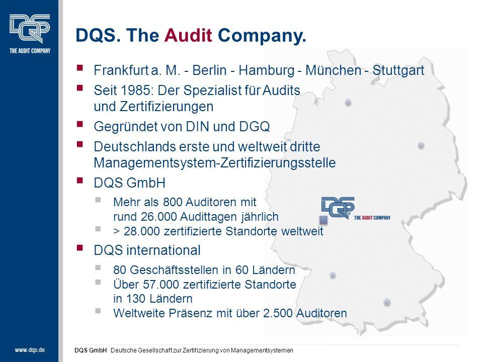 www.dqs.de DQS GmbH Deutsche Gesellschaft zur Zertifizierung von Managementsystemen DQS.
