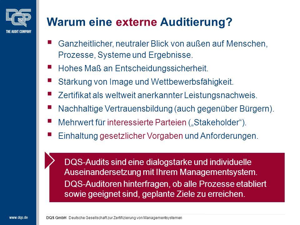 www.dqs.de DQS GmbH Deutsche Gesellschaft zur Zertifizierung von Managementsystemen Warum eine externe Auditierung.