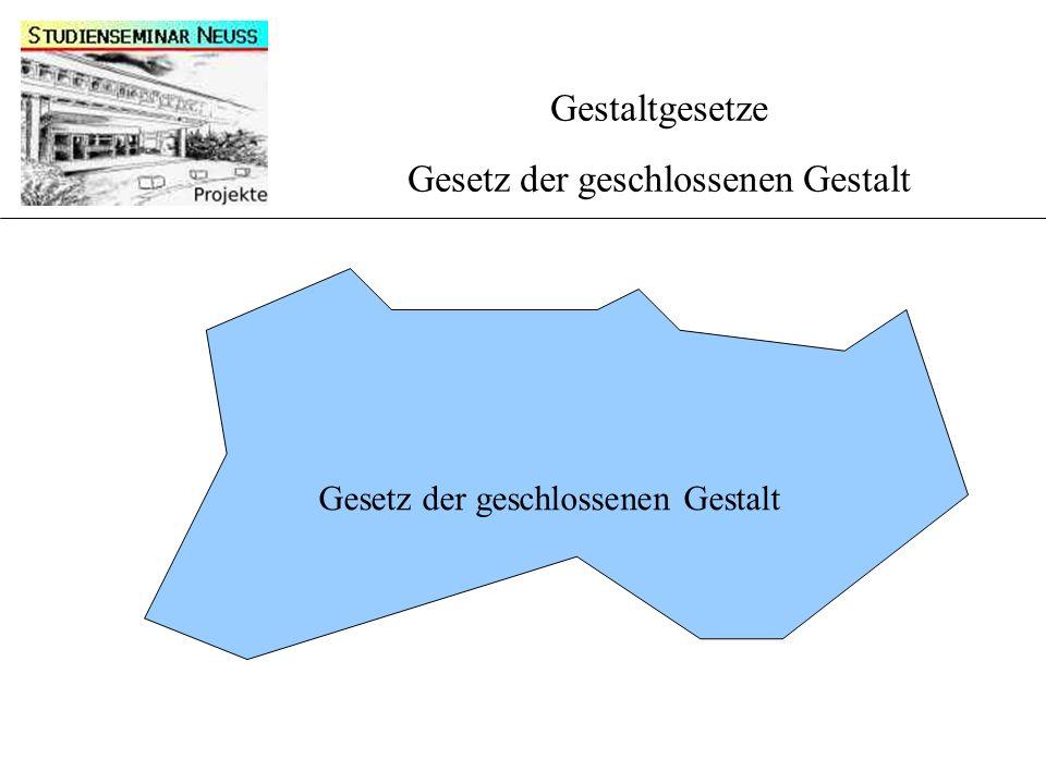 Gestaltgesetze Gesetz der geschlossenen Gestalt