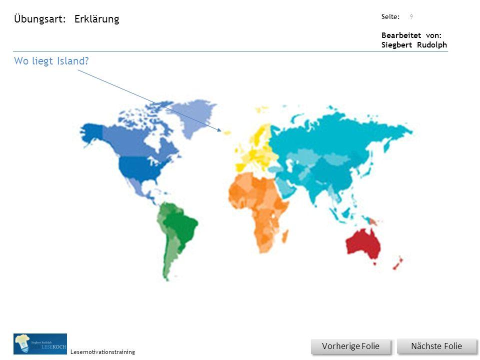 Übungsart: Seite: Bearbeitet von: Siegbert Rudolph Lesemotivationstraining Erklärung Wo liegt Island.