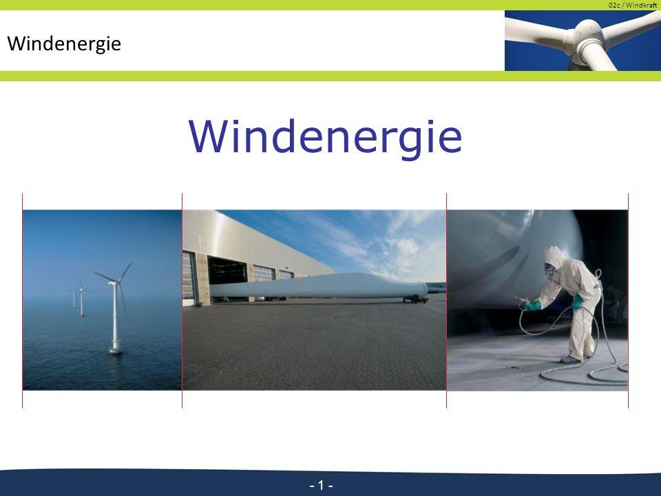 02c / Windkraft - 1 - Windenergie