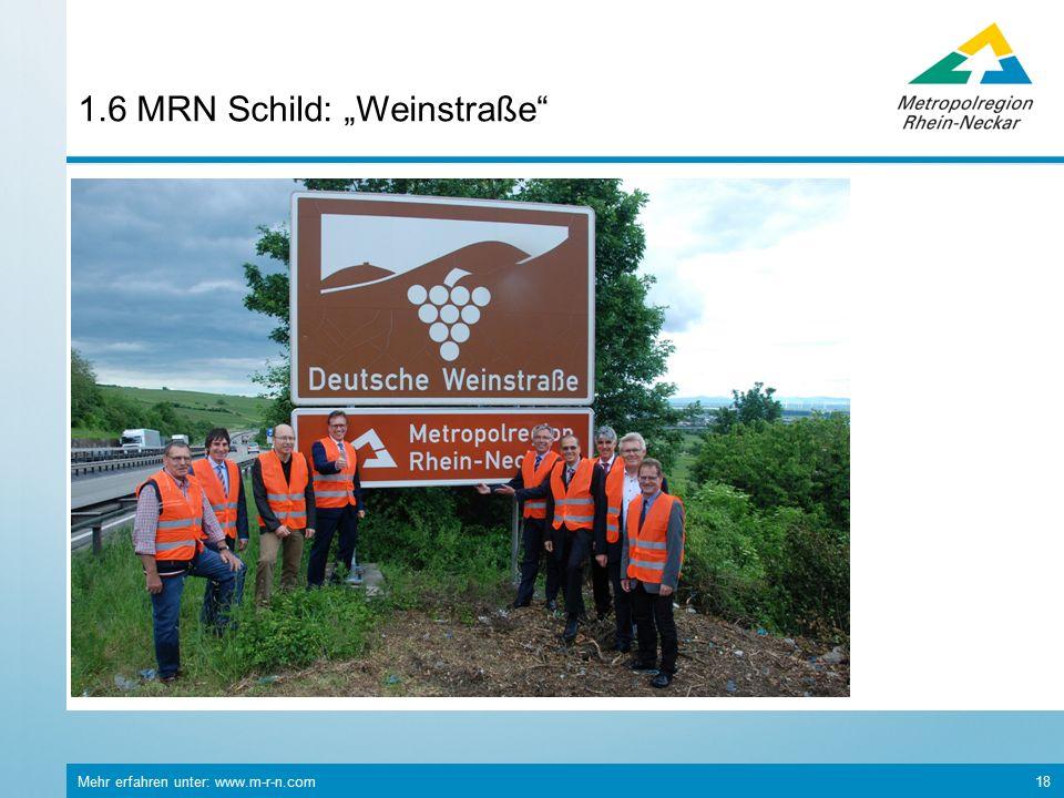 """Mehr erfahren unter: www.m-r-n.com 18 1.6 MRN Schild: """"Weinstraße"""