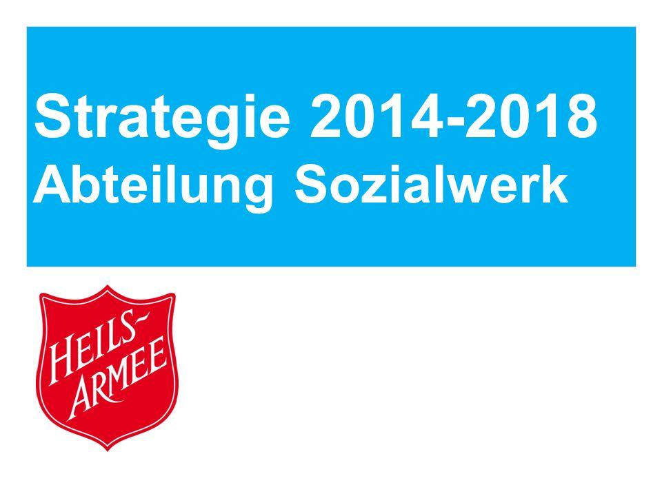 Strategie 2014-2018 Abteilung Sozialwerk