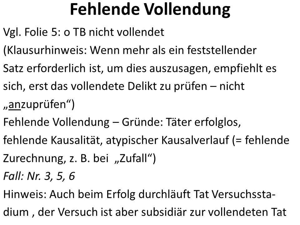 Fehlende Vollendung Vgl.