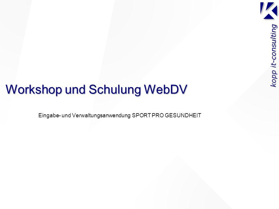 kopp it-consulting Workshop und Schulung WebDV Eingabe- und Verwaltungsanwendung SPORT PRO GESUNDHEIT