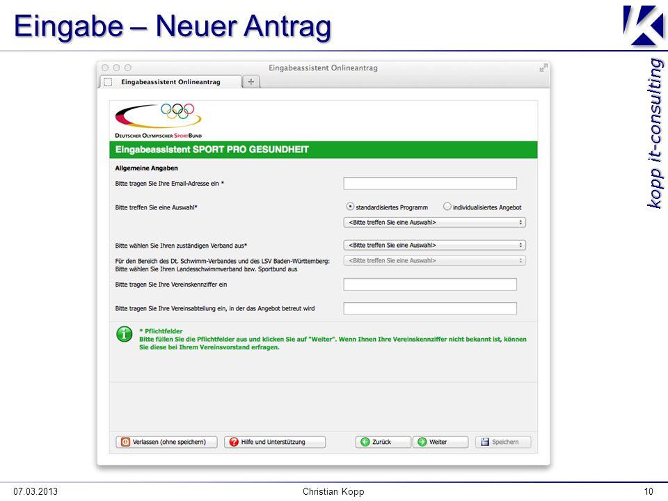 kopp it-consulting Eingabe – Neuer Antrag 07.03.2013Christian Kopp10