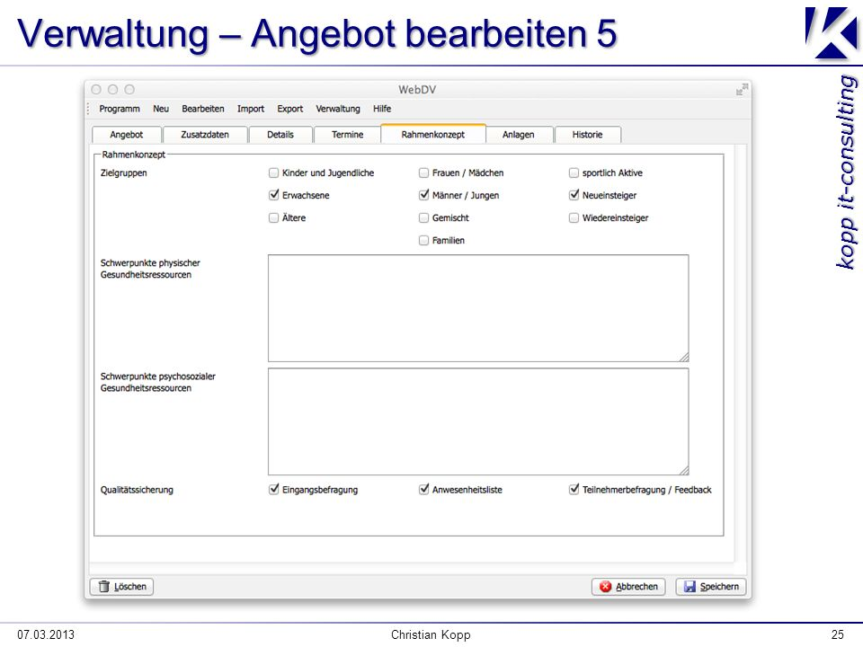 kopp it-consulting Verwaltung – Angebot bearbeiten 5 07.03.2013Christian Kopp25