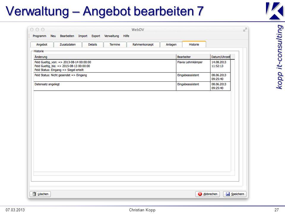 kopp it-consulting Verwaltung – Angebot bearbeiten 7 07.03.2013Christian Kopp27