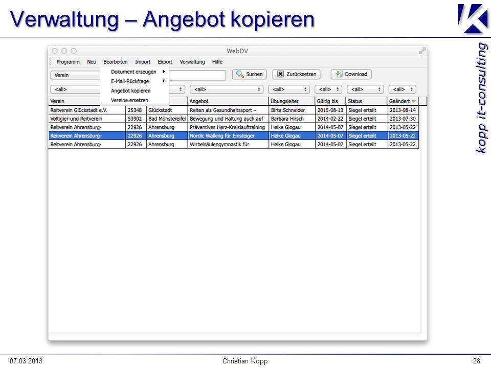kopp it-consulting Verwaltung – Angebot kopieren 07.03.2013Christian Kopp28