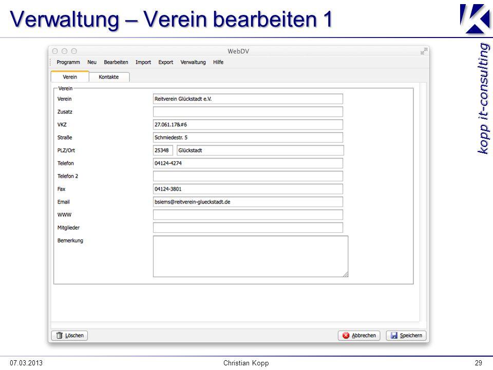 kopp it-consulting Verwaltung – Verein bearbeiten 1 07.03.2013Christian Kopp29