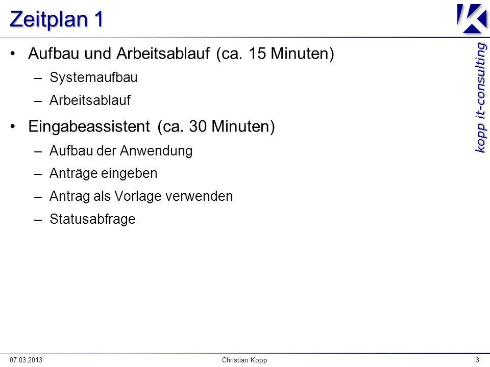 kopp it-consulting Zeitplan 1 Aufbau und Arbeitsablauf (ca.