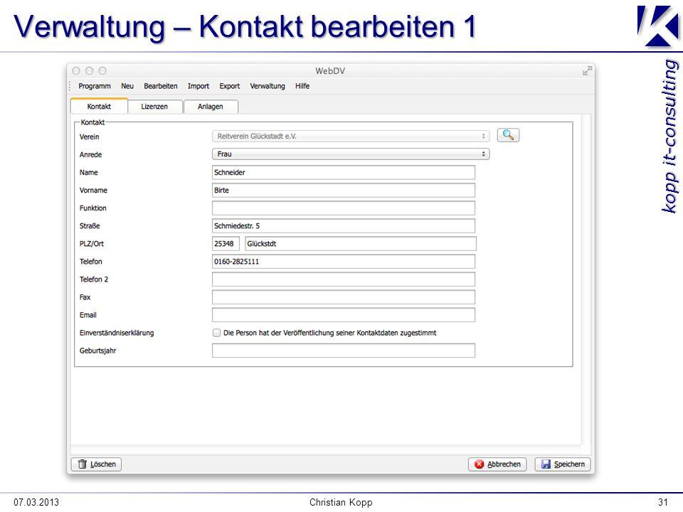kopp it-consulting Verwaltung – Kontakt bearbeiten 1 07.03.2013Christian Kopp31