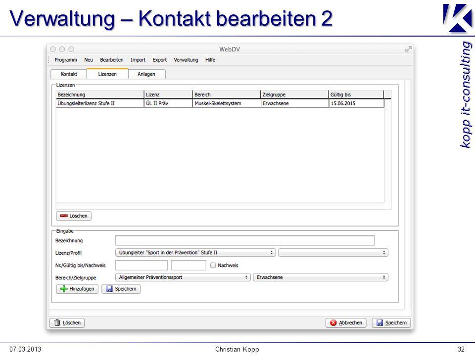 kopp it-consulting 07.03.2013Christian Kopp32 Verwaltung – Kontakt bearbeiten 2