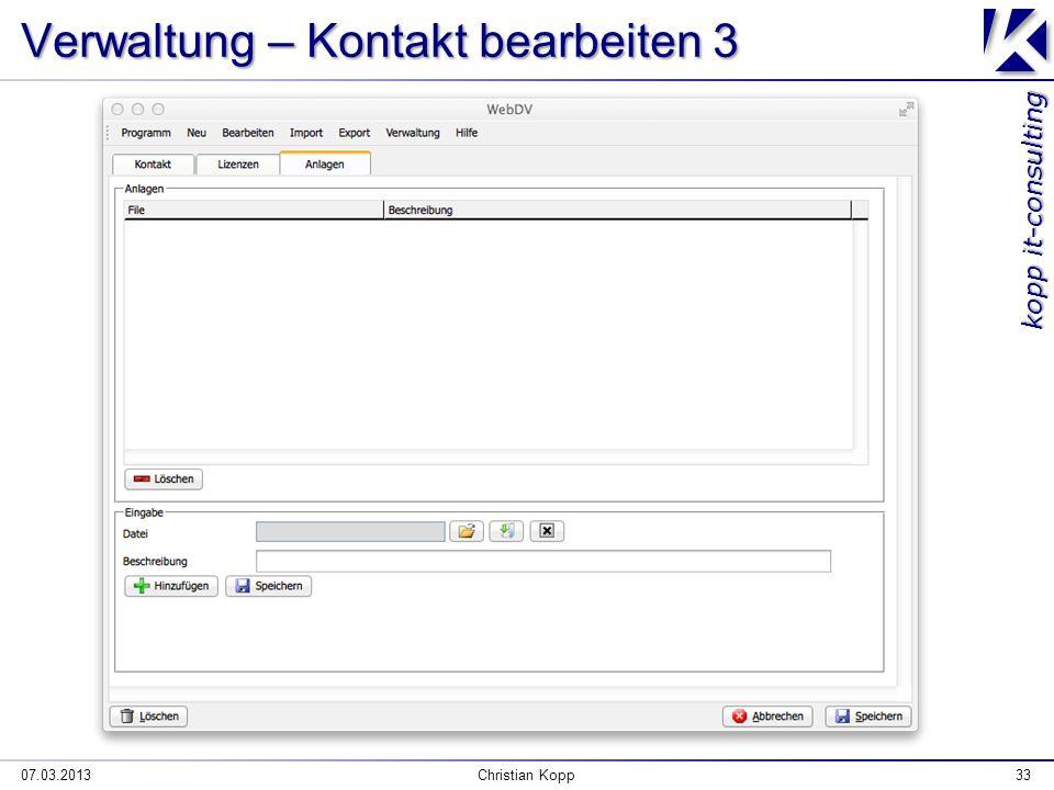 kopp it-consulting 07.03.2013Christian Kopp33 Verwaltung – Kontakt bearbeiten 3