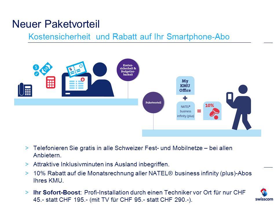 Neuer Paketvorteil Kostensicherheit und Rabatt auf Ihr Smartphone-Abo  Telefonieren Sie gratis in alle Schweizer Fest- und Mobilnetze – bei allen Anbietern.