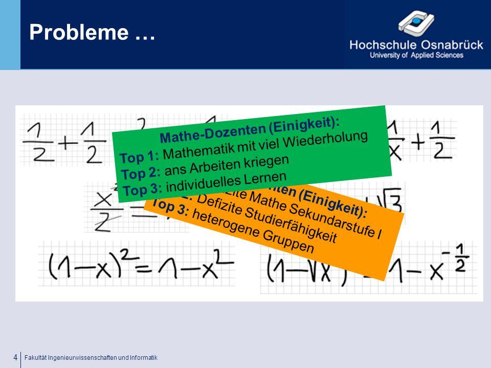Fachhochschule Osnabrück University of Applied Sciences Fakultät Ingenieurwissenschaften und Informatik 3 Probleme …