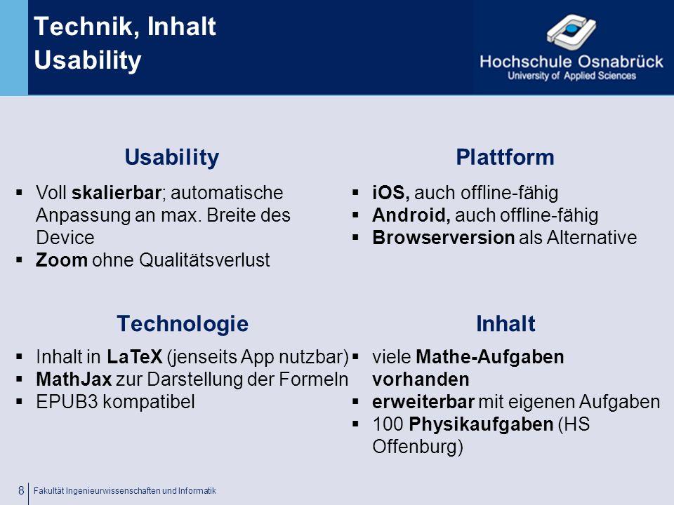 Fachhochschule Osnabrück University of Applied Sciences Alternative: Browser Fakultät Ingenieurwissenschaften und Informatik 7 Browserversion als Alternative