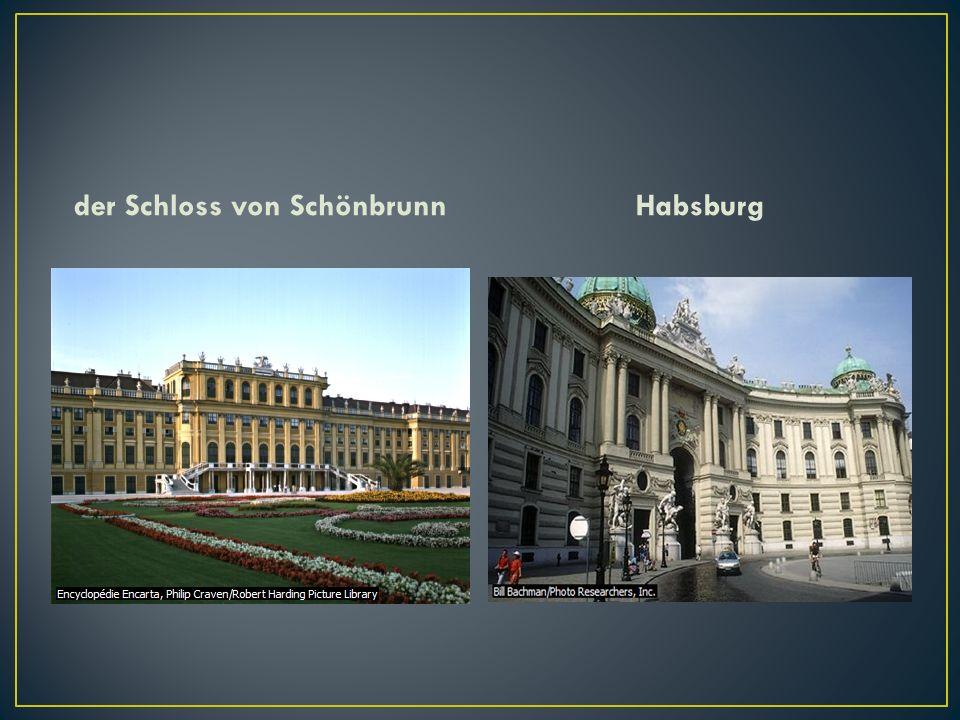 der Schloss von SchönbrunnHabsburg