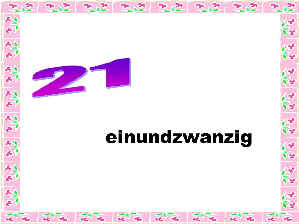 einundzwanzig
