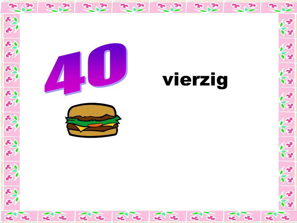 vierzig