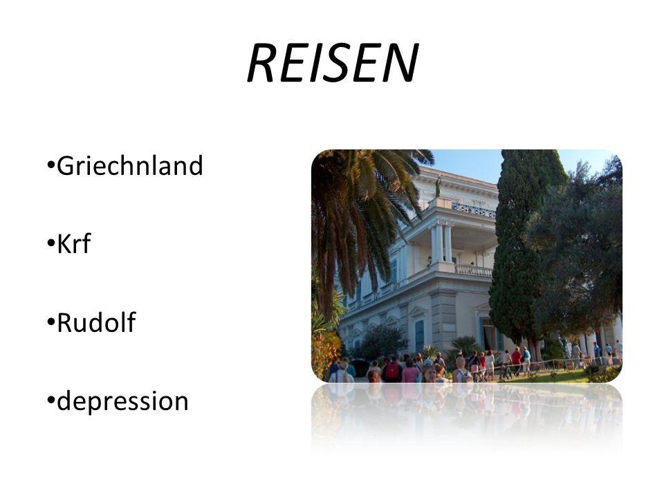 REISEN Griechnland Krf Rudolf depression