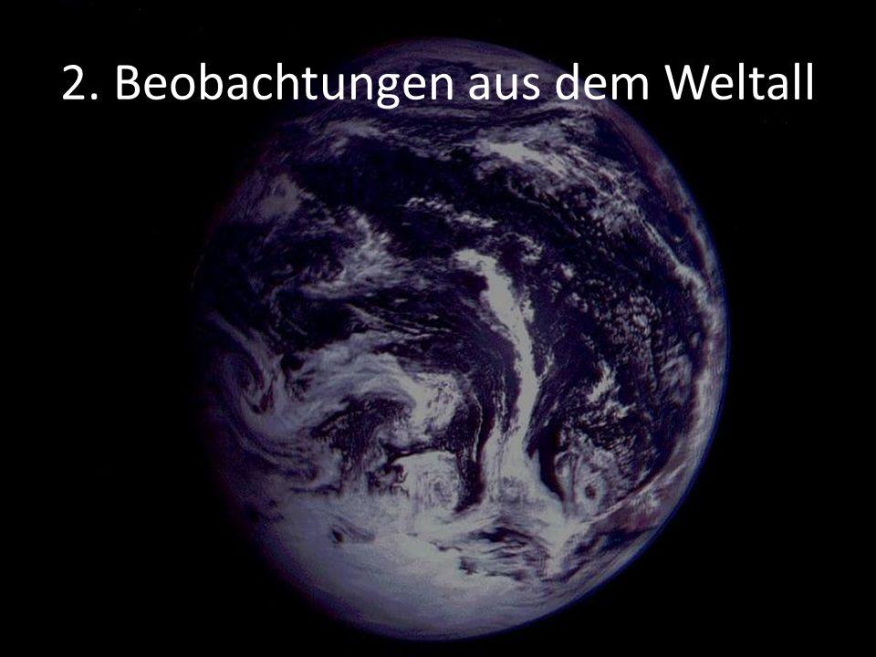 2. Beobachtungen aus dem Weltall