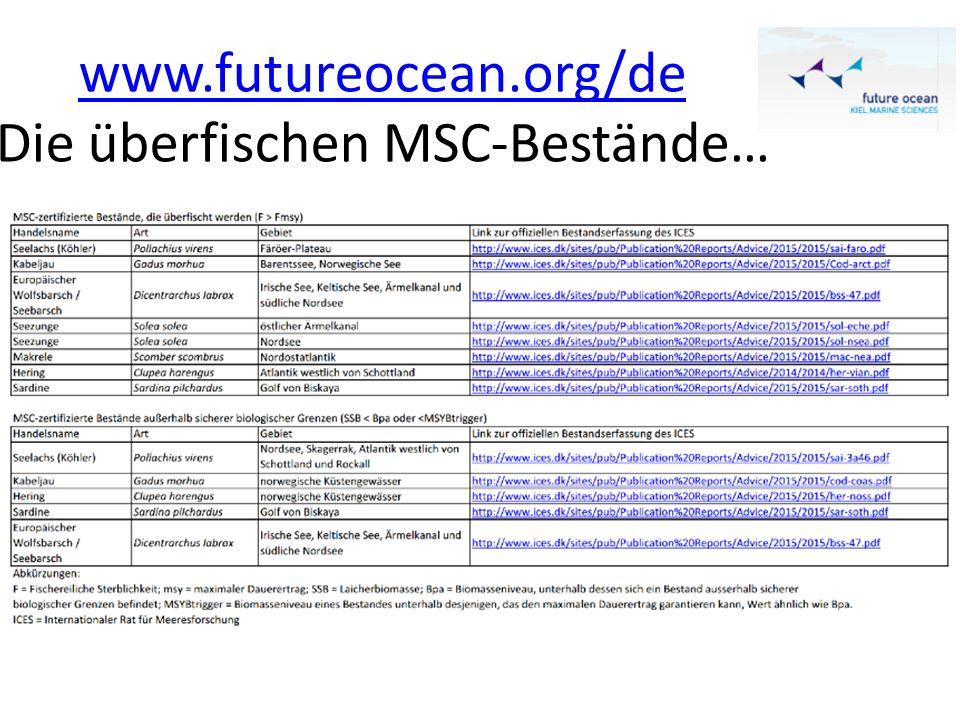 www.futureocean.org/de Die überfischen MSC-Bestände…